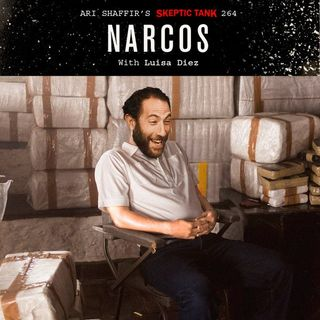 #264: Narcos (@LuisaDiezNuts)