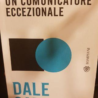 Dale Carnegie: Come Diventare Un Comunicatore Eccezionale - La Comunicazione È una Strada A Doppio Senso