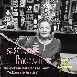 Kaal of Kammen de After Hours: Elles de Bruin