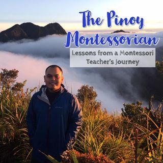 Season 2! Episode 5: The Pinoy Montessorian