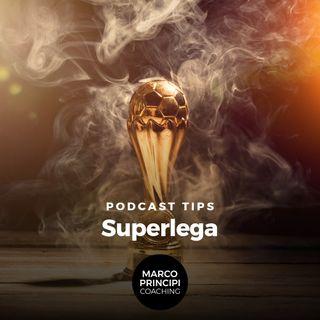 """Podcast Tips""""Superlega"""""""