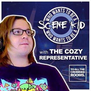 Who Wants To Be A Scene Kid with The Cozy Representative