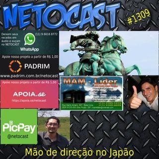 NETOCAST 1309 DE 12/06/2020 - Mão de direção no Japão