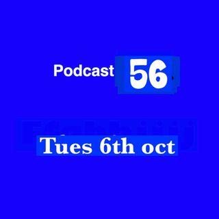 Pocast 56 October 6th live