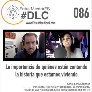 #DLC 086 con Karla Iberia Sánchez