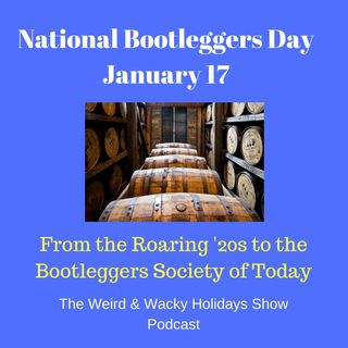 National Bootleggers Day