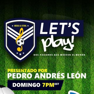 LETS PLAY -  Agosto 13, 2018