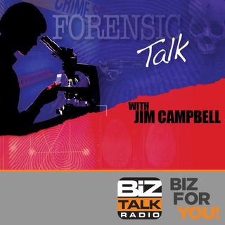 Forensic Talk with Jim Campbell