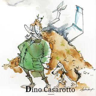Dino Casarotto - Puntata 8