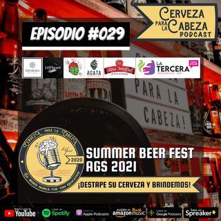 "Episodio 029, ""Summer Beer Fest Aguascalientes 2021"""