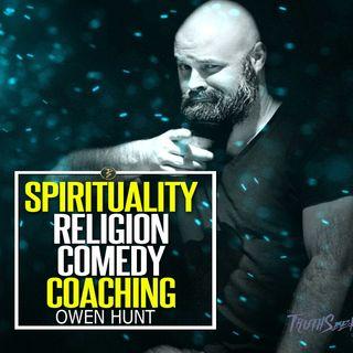 Spirituality, Religion, Comedy and Coaching | Owen Hunt aka Bootsy Greenwood