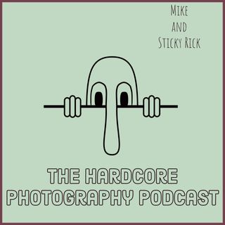 The Hardcore Photography Podcast