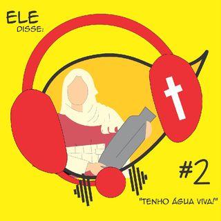 #2 - Uma mulher encontrada por Jesus