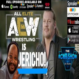 ALL ELITE WRESTLING is JERICHO or TUNA? The RCWR Show 1-8-2019