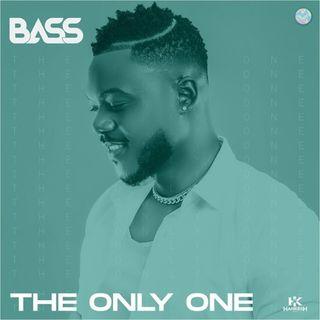 Bass - The Only One (Afro Pop)
