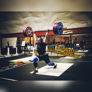 HBV 3: Craig Botnen, Olympic Weightlifting