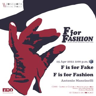 F IS FOR FAKE, F IS FOR FASHION / ANTONIO MANCINELLI