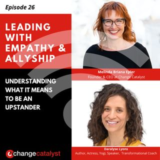 26: Exploring What It Means To Be An Upstander