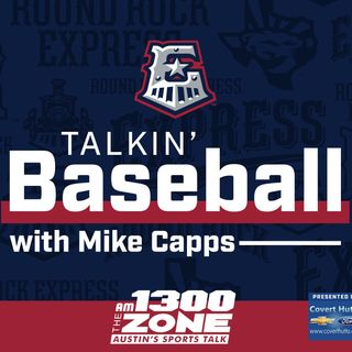Talkin' Baseball With Mike Capps