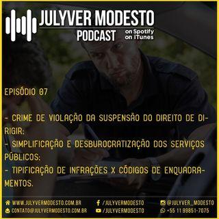 Episódio 7 - Trânsito, por Julyver Modesto