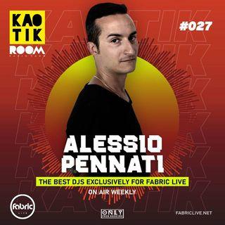ALESSIO PENNATI - KAOTIK ROOM EP 027