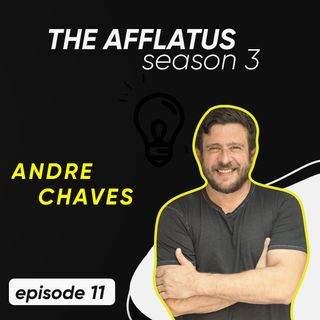 Episode 11 - André Chaves