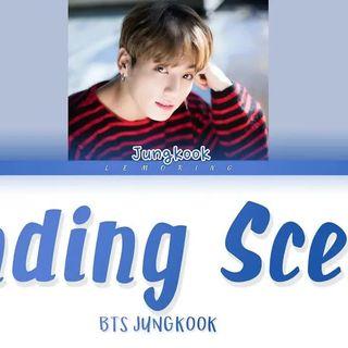 BTS Jungkook - Ending Scene