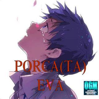 SPECIALE PORCA(TA) EVA