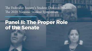 Panel II: The Proper Role of the Senate
