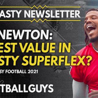 Is Cam Newton the BEST value in Dynasty SuperFlex? - Dynasty Fantasy Football 2021