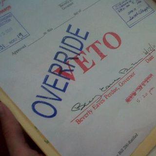 Veto Override Day Cometh