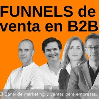 Cómo deben ser los funnels de venta en B2B