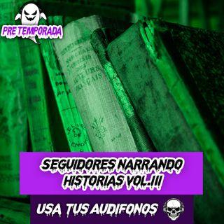 Seguidores Narrando Historias en 8D (Vol. III) - ¡Usa tus Audífonos!