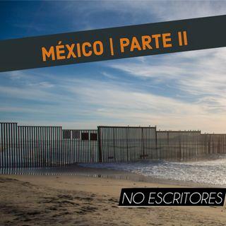Los No Escritores conversan: Mainstream en EEUU y narrativas de frontera. (México | Parte 2)