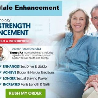 Thrust Rx Male Enhancement is the best e