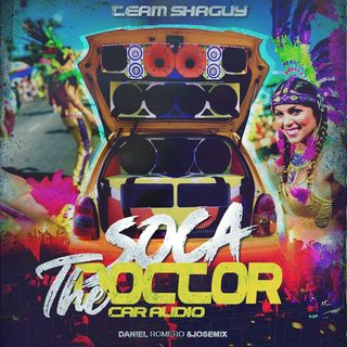 SOCA-THE DOCTOR CARAUDIO✘DANIEL ROMERO✘JOSEMIX