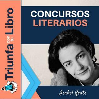 ¿Sirven para algo los concursos literarios? Entrevista a Isabel keats