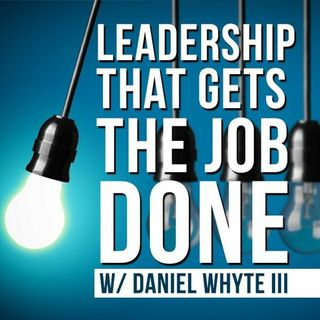 How God Develops Leaders, Part 10 (Leadership That Gets the Job Done Podcast #59)