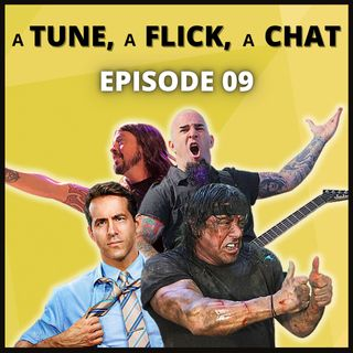 A Tune, A Flick, A Chat EP09 - Free Guy, Rambo & Supergroups