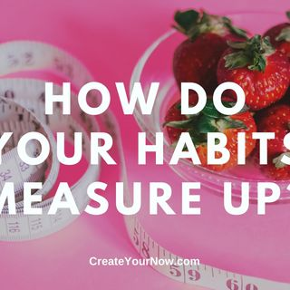 2090 How Do Your Habits Measure Up?