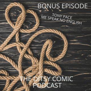 Tony Pace Bonus Content