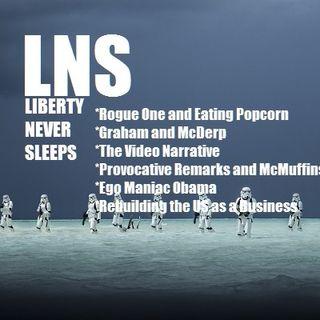 Liberty Never Sleeps 12/19/16 Show