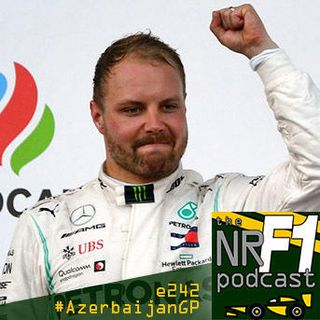 5: e242 - Is Bottas already our last Silver hope? | The NR F1 Podcast