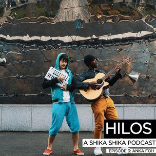 Hilos Episode 3: Anka Foh (EN)