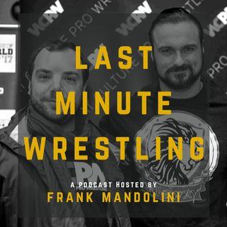 Ep 1 - Wrestlemania 36 predictions (Last Minute Wrestling podcast)
