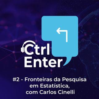 CTRL ENTER #02 | Fronteiras da Pesquisa em Estatística, com Carlos Cinelli