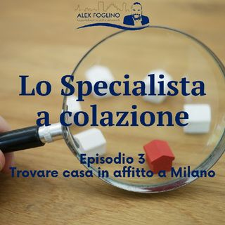 Trovare casa in affitto a Milano