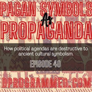 EP40: Pagan Symbols As Political Propaganda with Matthew Leigh Embleton