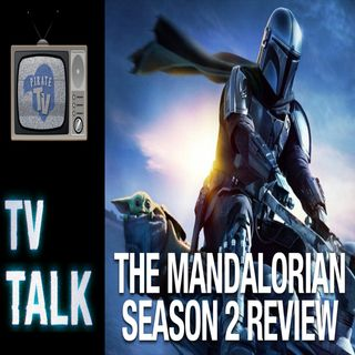 TV Talk - The Mandalorian Season 2 Review