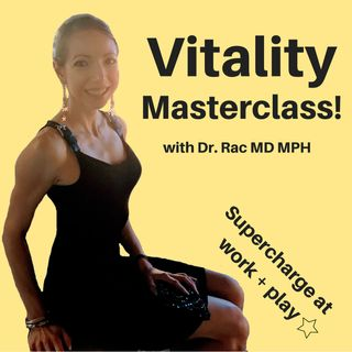 Vitality Masterclass - Supercharge at Work & Play!